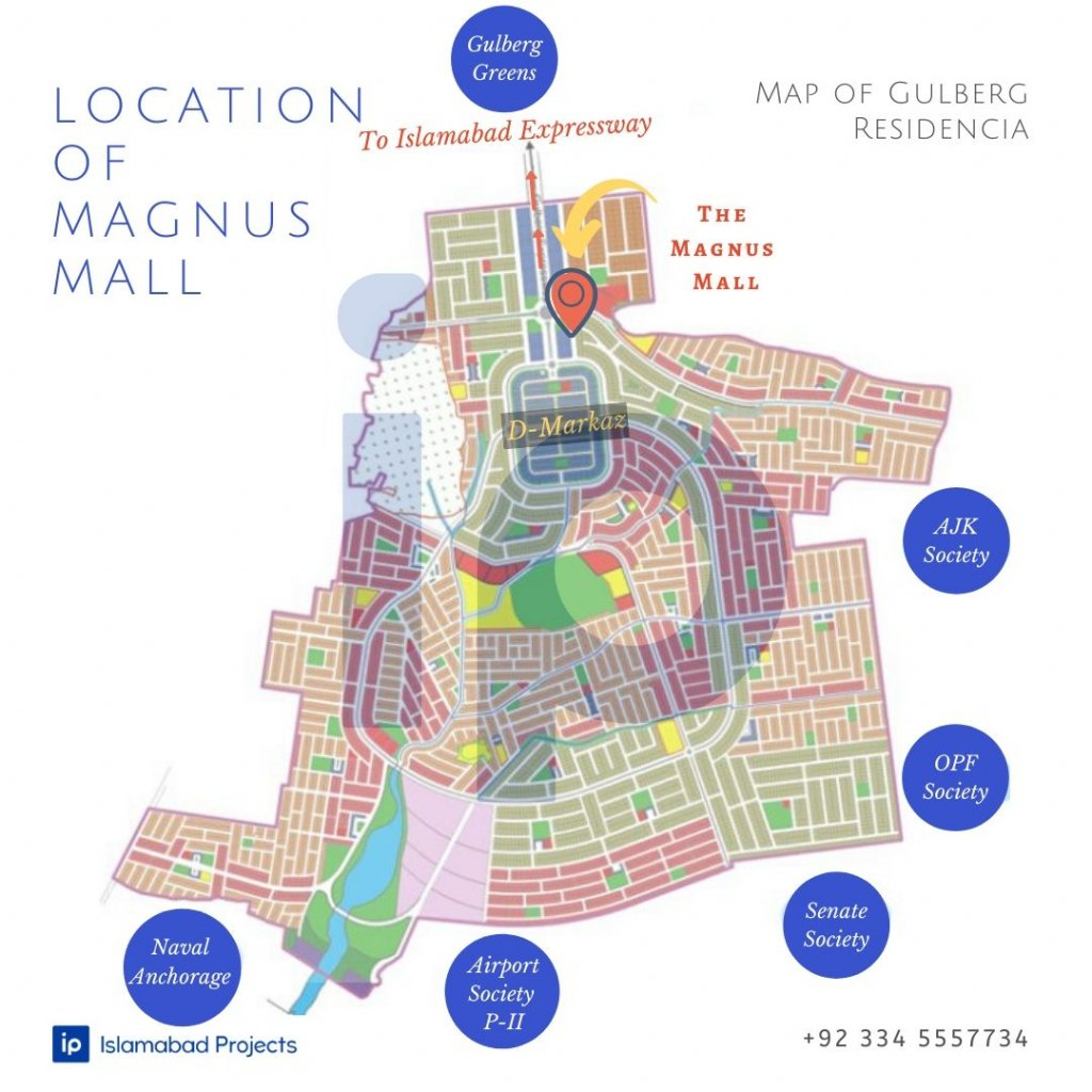 the magnus mall gulberg residencia ideal location
