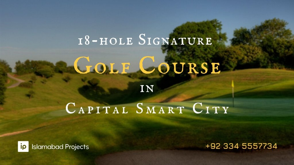 capital smart city-18 hole signature golf course in capital golf and country club