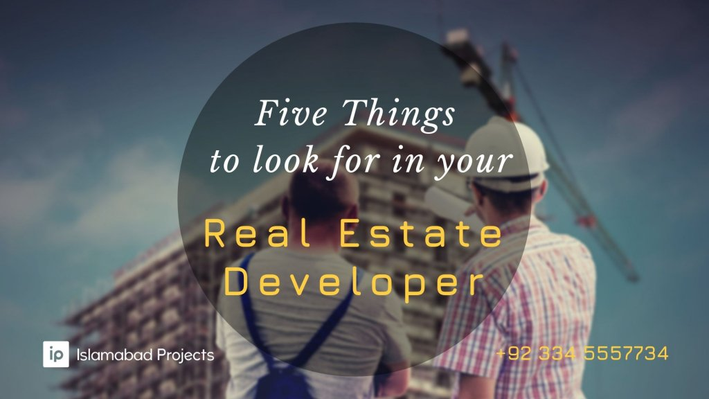top five things to look for in your real estate developer before investment