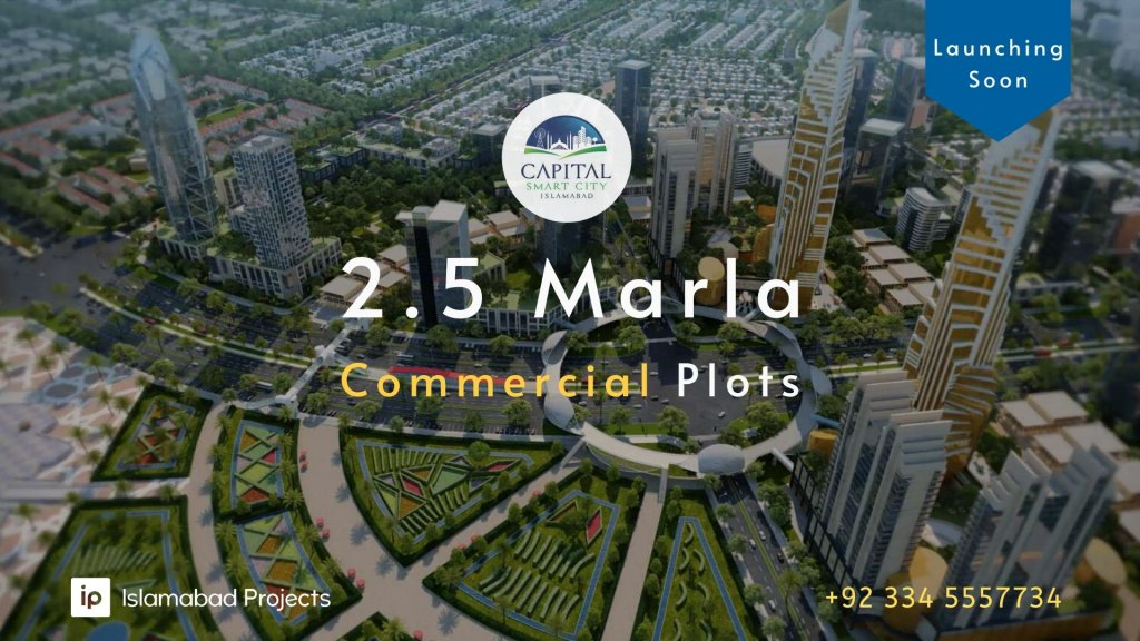 capital smart city islamabad launches 2.5 marla commercial plots