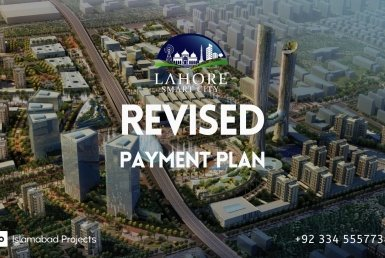 revised payment plan of lahore smart city is out