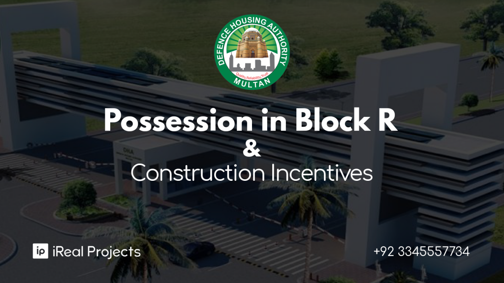 Possession of Block R in DHA - Featured Image