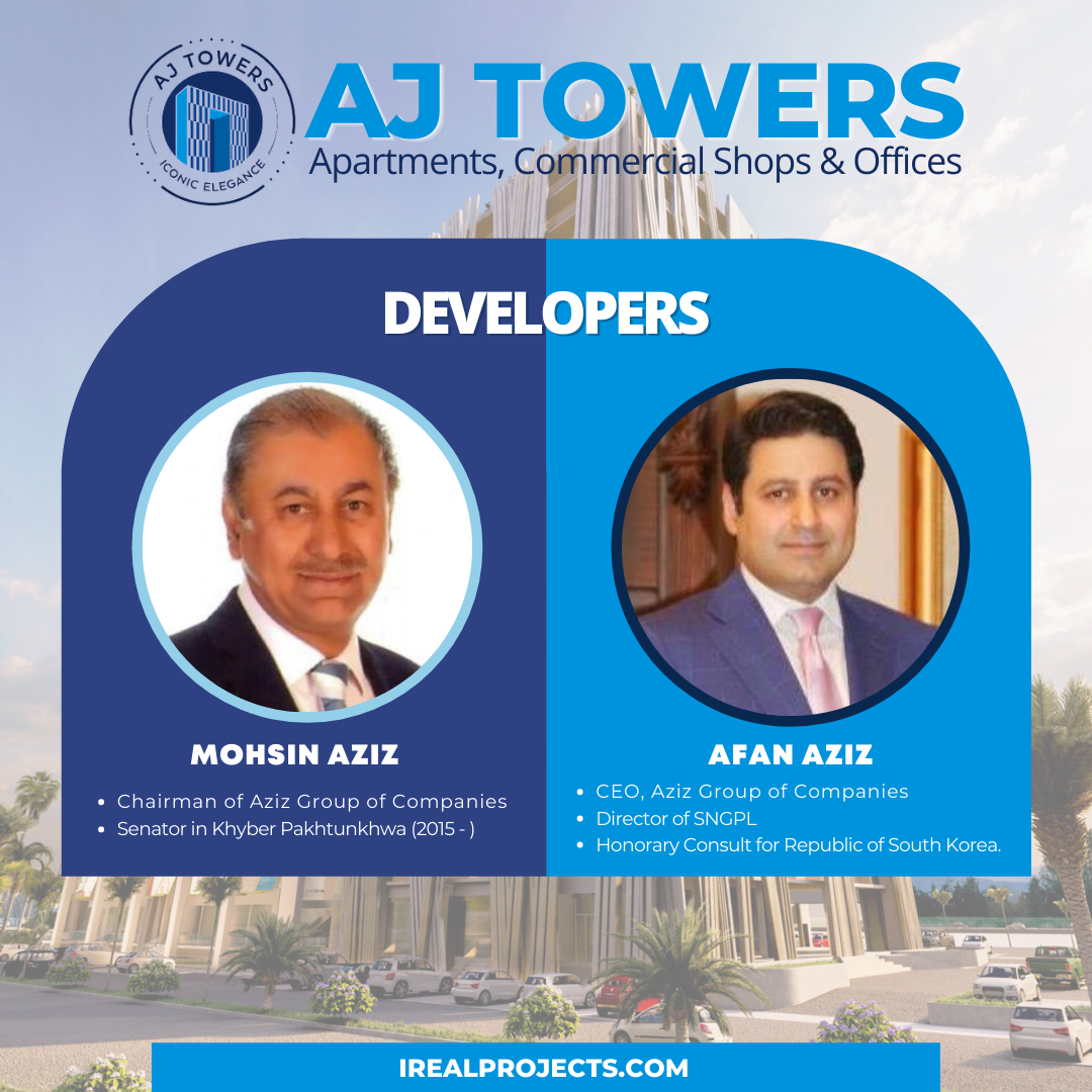Developers of AJ Towers - Aziz Group of Companies